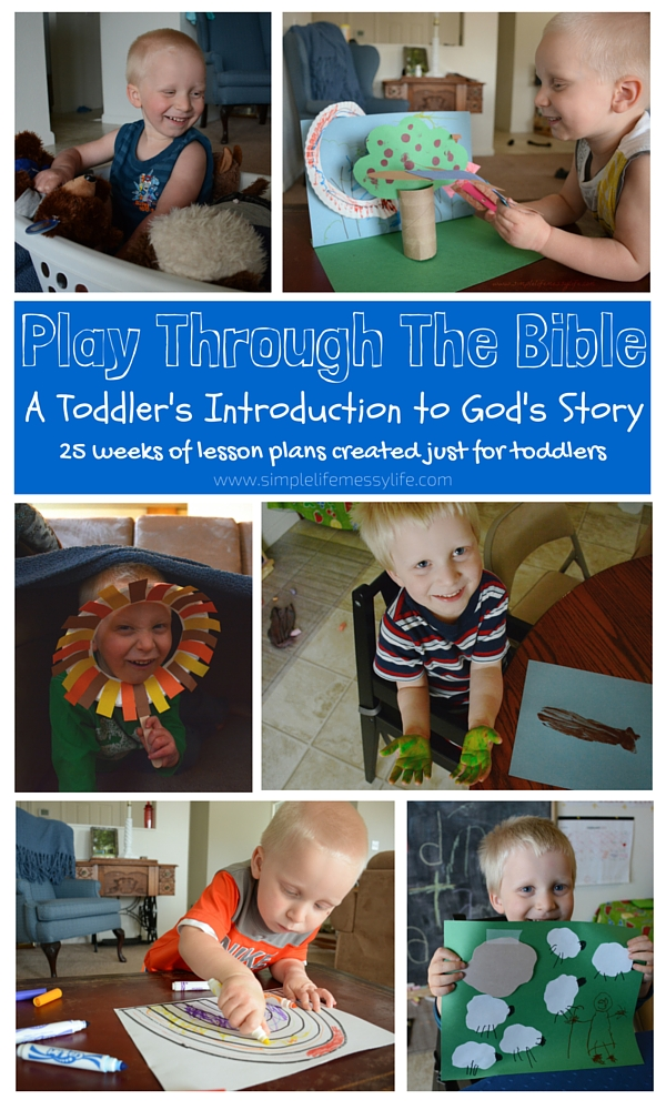Play Through The Bible - 25 Weeks of Lesson Plans Just for Toddlers