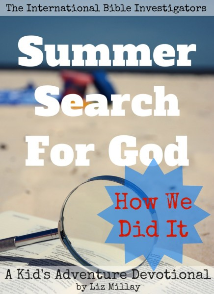 Join me as I blog through Summer Search for God