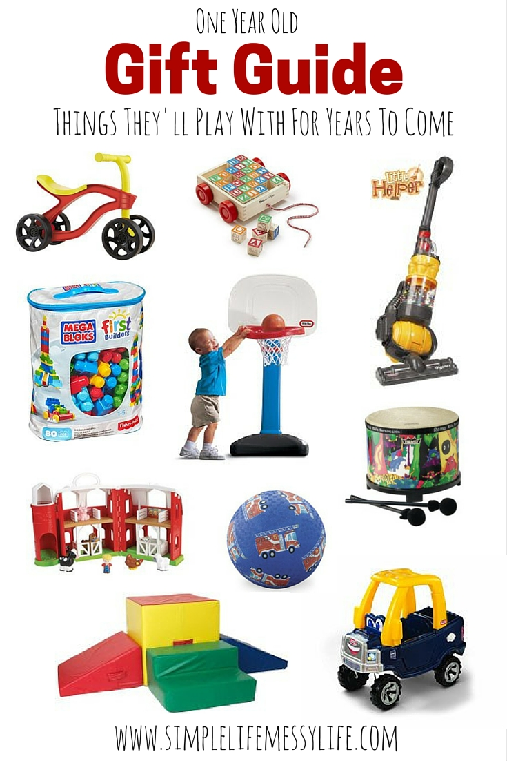 One Year Old Gift Guide (Things They\'ll Play With For Years To Come ...