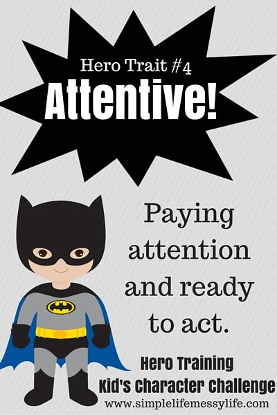 Hero Training! Kid's Character Challenge - Week 4 Attentive