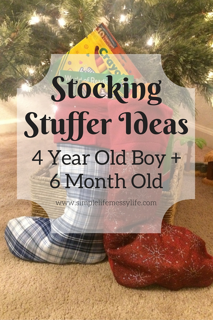 Stocking Stuffer Ideas for a 4 Year Old Boy and a 6 Month Old