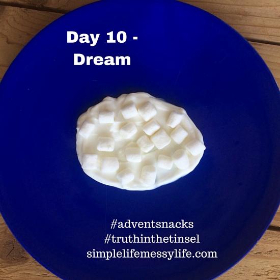 Advent snacks - day 10 - dream