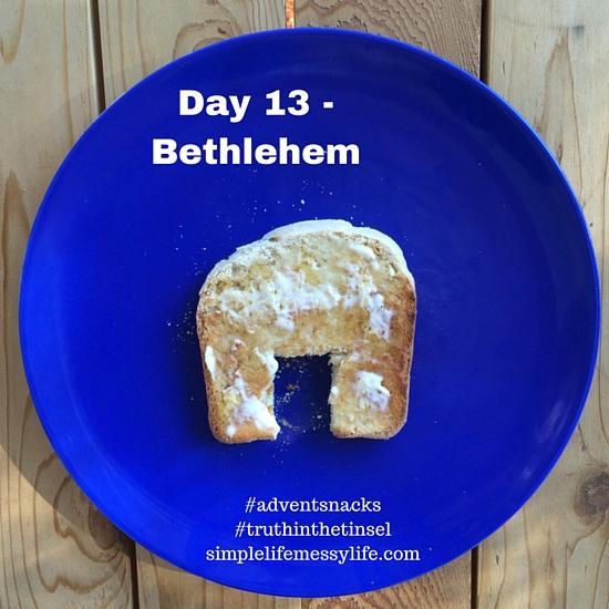 Advent Snacks day 13 - bethlehem