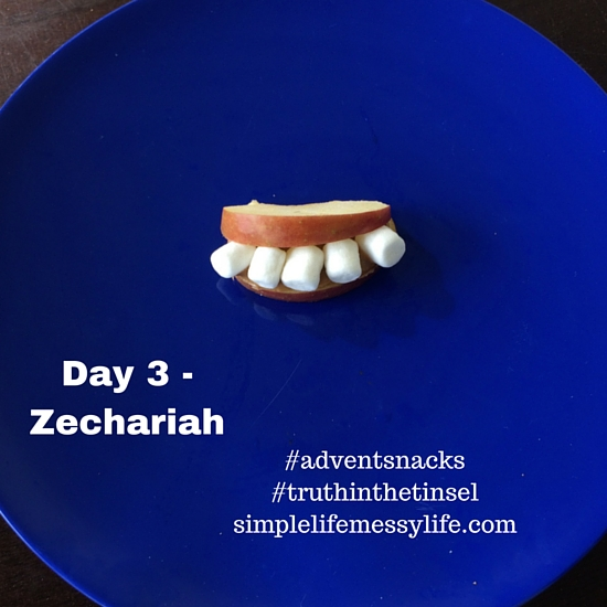 Advent Snacks day 3 zechariah