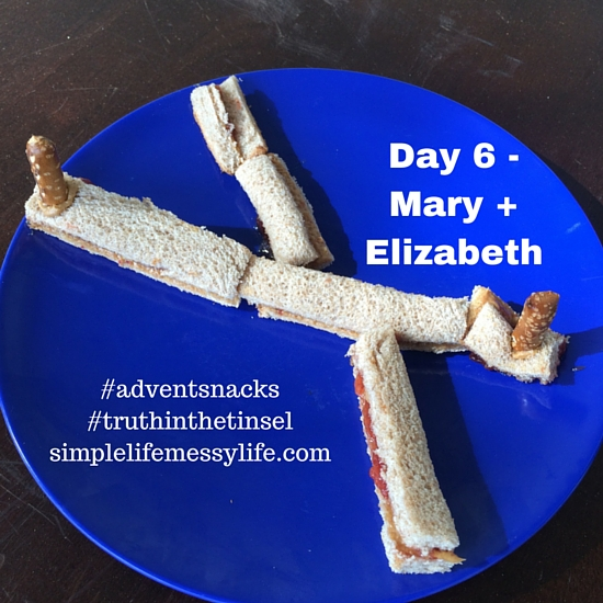Advent Snacks - day 6 mary and elizabeth
