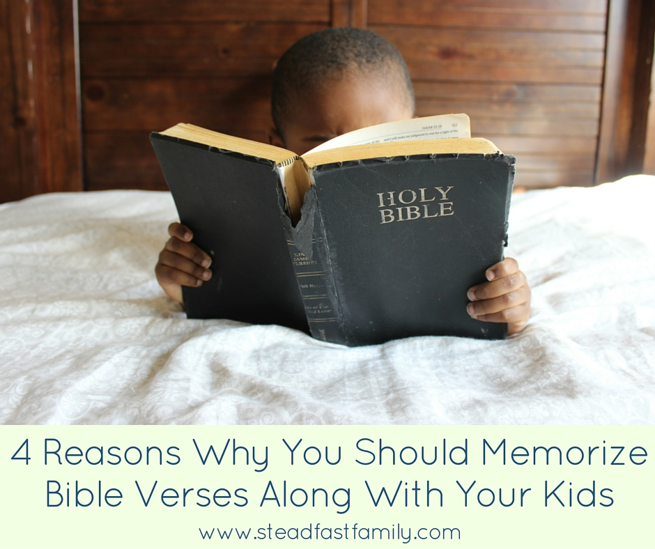 4 Reasons Why You Should Memorize Bible Verses Along With Your Kids-2