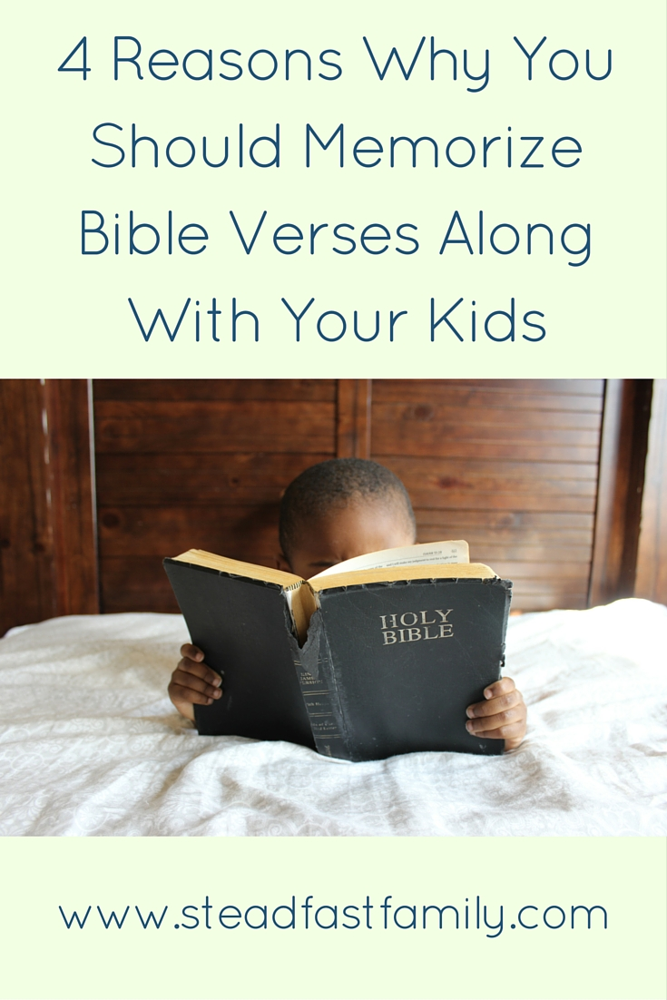 4 Reasons Why You Should Memorize Bible Verses Along With Your Kids