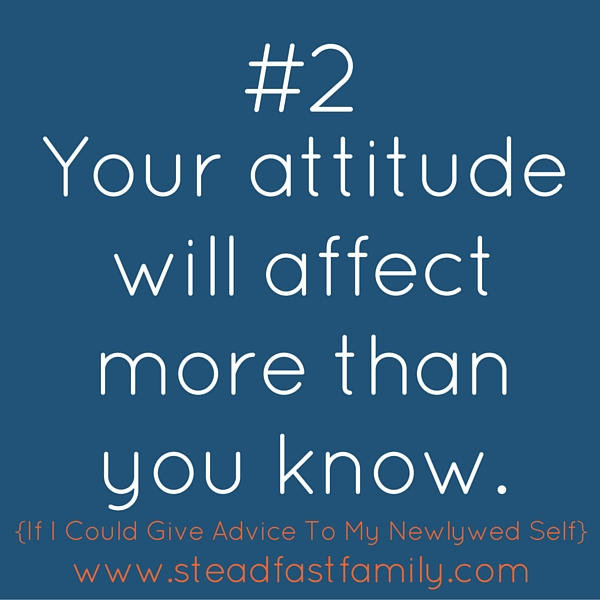 Your attitude will affect more than you know