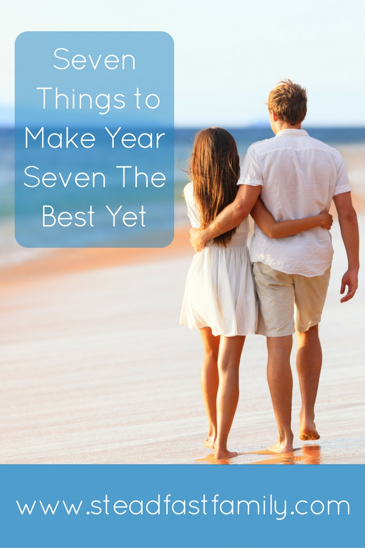 Seven Things to Make Year Seven The Best Yet