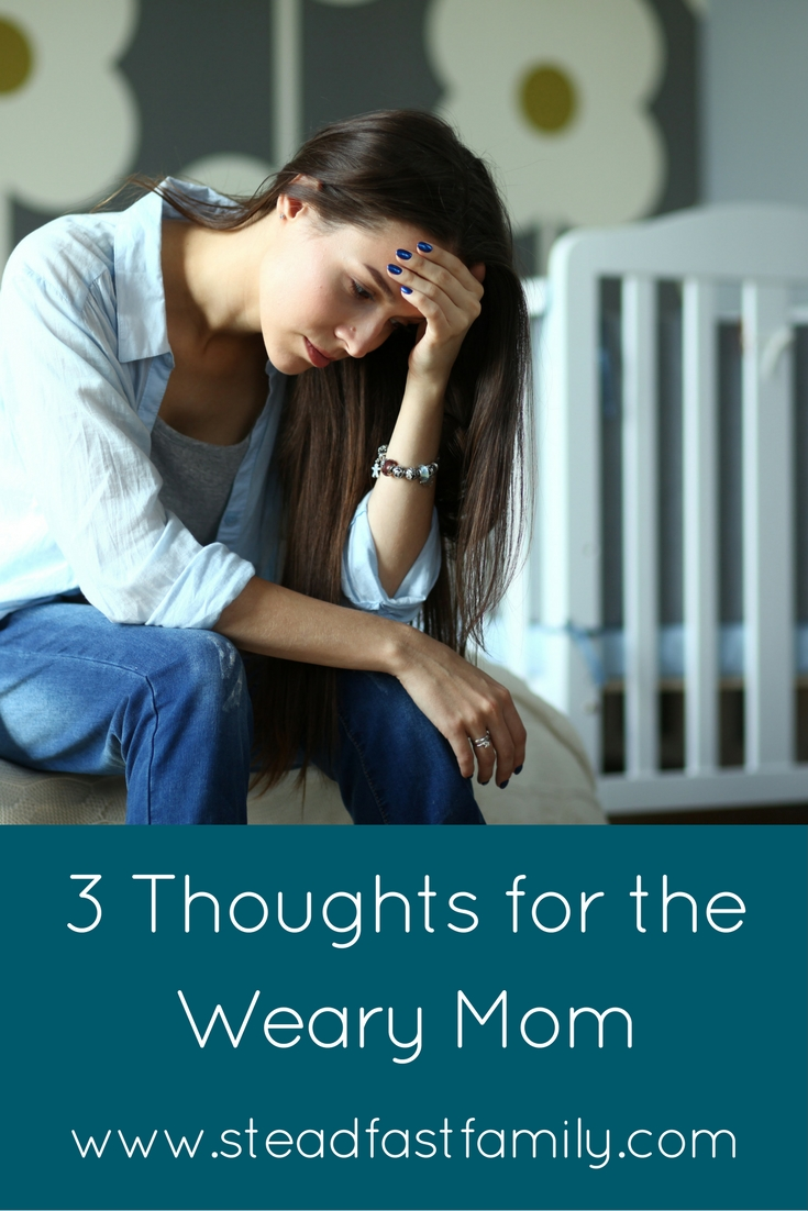 3-thoughts-for-the-weary-mom