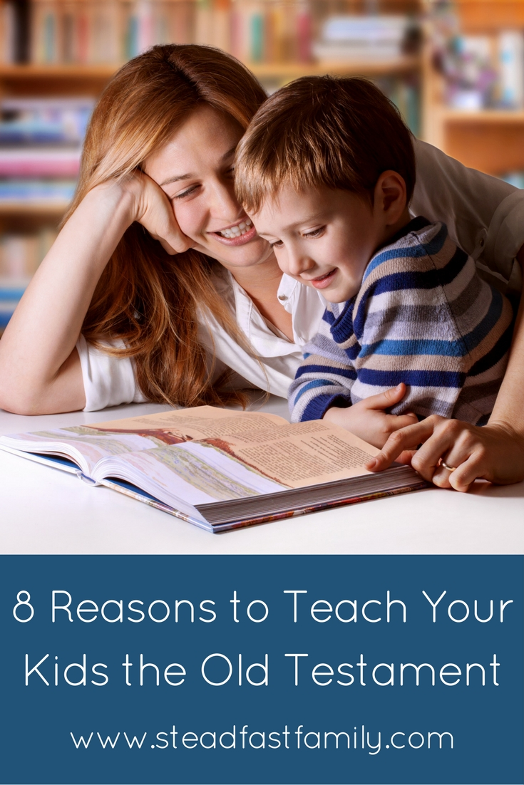 8-reasons-to-teach-your-kids-the-old-testament