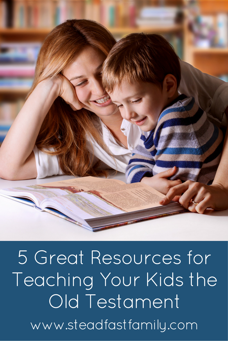 5 great resources for teaching your kids the old testament