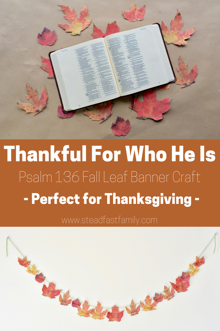 Thankful for Who He Is - Psalm 136 Fall Leaf Banner Craft