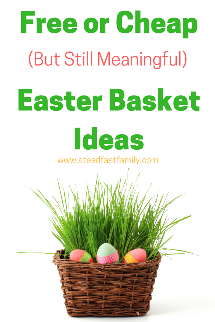 Cheap easter basket ideas that are still meaningful steadfast cheap easter baskets negle Images